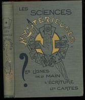 LES SCIENCES MYSTERIEUSES - Les Lignes De La Main - L'Ecriture - Les Cartes - 1899 - Ed. DESLINIERES - Esotérisme