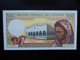 COMORES : 500 FRANCS  ND 1986   P 10b   SPL+ - Comoros