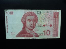 CROATIE : 10 DINARA  8.10.1991  P 18a   TB+ - Croatia