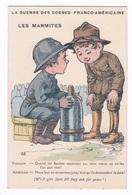 Jolie CP Humoristique Inspirée Par La Guerre 1914-1918 : Guerre Des Gosses Franco-américains, Les Marmites 68 - Illustrateurs & Photographes