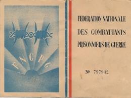 700 - Carte De La Fédération Nationale Des Combattants Prisonniers De Guerre  FNCPG - Année 1945 - Titres De Transport