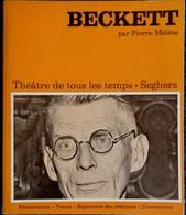 Pierre Mélèse - BECKETT - Théâtre De Tous Les Temps- Pierre Seghers Éditeur - ( 1972 ) . - Poésie