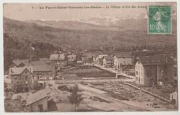 CPA 74 LE FAYET SAINT GERVAIS LES BAINS Le Village Et Col Des Aravis - Otros Municipios