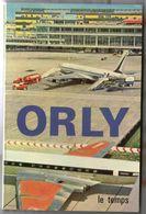 LIVRE RARE   1965      AEROPORT D         ORLY - Flugzeuge