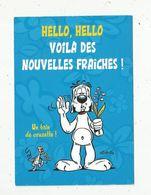 Cp , BANDES DESSINEES , GAI LURON , GOTLIB ,vierge ,hello ,hello ,voila Des Nouvelles Fraiches - Cómics