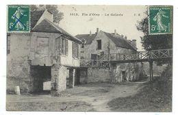 CPA - FIN D' OISE, LA GALERIE - Yvelines 78 - Circulé 1909 - Edit. E. Malcuit - Autres Communes