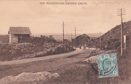 CPA TRANSVAAL (Port Elizabeth) - Old Blockhouse, Orange Grove - 1913 - Afrique Du Sud
