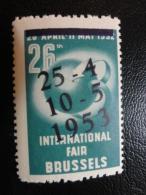 1953 Fair Bruxelles Surcharge On 1952 Stamp Vignette Poster Stamp Label Belgium - Commemorative Labels