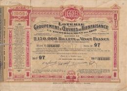 99 344 DIVERS - LOTERIE POUR GROUPEMENT OEUVRES BIENFAISANCE ENCOURAGEMENTS AUX ARTS 1909 - Billets De Loterie