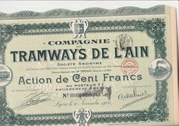 COMPAGNIE DES TRAMWAYS DE L'AIN  - LOT DE 5 ACTIONS DE 100 FRS  -ANNEE 1906 - Chemin De Fer & Tramway