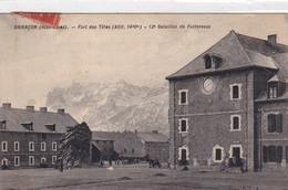 05-BRIANCON- FORT DES TETES 12e BATAILLON DE FORTERESSE - Briancon