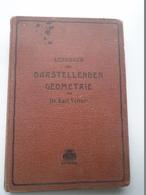 B005   Lehrbuch  Der Darstellenden Geometrie Von Karl Vetters -  Hannover 1902  -Chemnitz 1902 - Libros, Revistas, Cómics