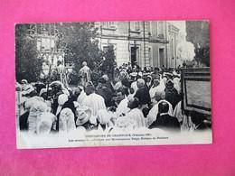OSTENSIONS De CHARROUX 1904 Presidees Par Monseigneur Pelge Eveque De Poitiers - Otros Municipios