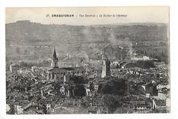DRAGUIGNAN (cpa 83)  Vue Générale, Le Rocher De L'Horloge. - Draguignan