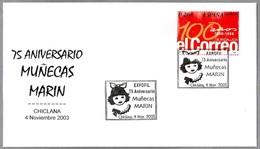 75 Años MUÑECAS MARIN - 75 Years Dolls Marin. Chiclana, Cadiz, Andalucia, 2003 - Dolls