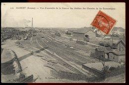 Albert - Vue D'ensemble De La Gare Et Des Ateliers Des Chemins De Fer Economiques - Albert
