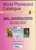 World Phonecard Catalogue - 6, Small European States.. - Phonecards
