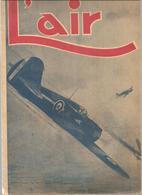 Aviation L'AIR Revue N°556 De Août 1945 Edmond Marin La Meslée Chasseur De France - Books, Magazines, Comics