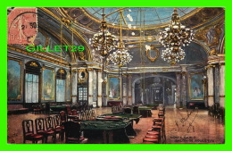 MONTE CARLO - TSALON DE LA ROULETTE - CIRCULÉE EN 1907 - RAPHAEL TUCK & FILS LTD - - Monte-Carlo