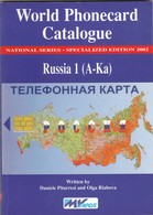 World Phonecard Catalogue, Russia 1 (A - Ka) - Phonecards