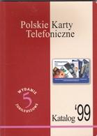Polish Phonecard Catalogue 1999 - Phonecards