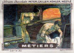 CHROMO CHOCOLATS PETER CAILLER KOHLER NESTLE  METIERS N° 1 LE BOULANGER - Chocolade