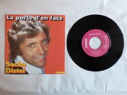 EP 45T  SACHA DISTEL  LABEL CARRERE 49232  LA PORTE D'EN FACE - Disco, Pop