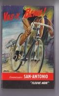 140318 - ROMAN SAN ANTONIO - édition Originale EO - VAS Y BERU ! Fleuve Noir 1965 - San Antonio