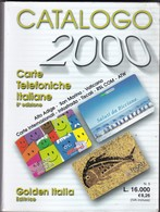 Carte Telefoniche Italiane 2000.  424  Pages,  2 Scans. - Phonecards