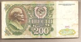 URSS - Banconota Circolata Da 200 Rubli P-244a - 1991 - Russia