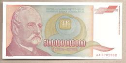 Jugoslavia - Banconota Non Circolata FdS Da 500.000.000.000 Dinari P-137a - 1993 - Jugoslavia