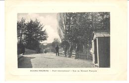 POSTAL    BOURG-MADAME  -FRANCIA  -PONT INTERNATIONAL-VUE DU VERSANT FRANÇAISE - Francia