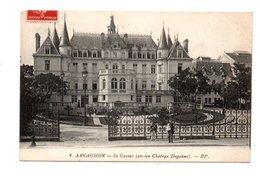 33 - ARCACHON . LE CASINO . ANCIEN CHÂTEAU DEGANNE - Réf. N°8251 - - Arcachon