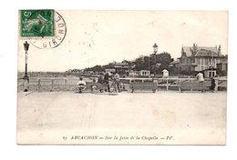 33 - ARCACHON . SUR LA JETÉE DE LA CHAPELLE - Réf. N°8255 - - Arcachon