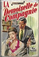 La Demoiselle De Compagnie Par Mary Burchell - Intimité N°9 - Livres, BD, Revues