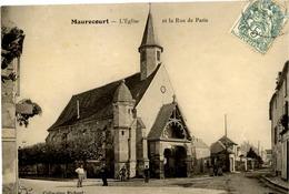 78 MAURECOURT - L'Eglise Et La Rue De Paris - Animée - Maurecourt
