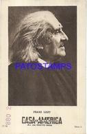 91007 PUBLICTY COMMERCIAL CASA AMERICA MUSIC BS AS ARTIST FRANZ LISZT COMPOSER PIANIST NO POSTAL POSTCARD - Reclame