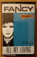 FANCY - ALL MY LOVING. USADO - USED. - Casetes