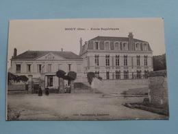 Ecole Supérieure ( Edit. Vandenhove / Edia ) Anno 1918 ( Voir Photo ) ! - Mouy