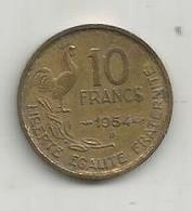 Monnaie , France , 10 FRANCS , 1954 B - France