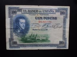 ESPAGNE : 100 PESETAS  1.7.1925  P 69a   B+ - [ 1] …-1931 : First Banknotes (Banco De España)