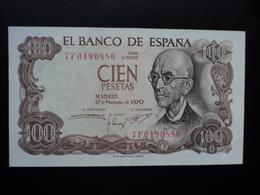ESPAGNE : 100 PESETAS  17.11.1970  P 152a   SUP+ - [ 3] 1936-1975 : Regency Of Franco