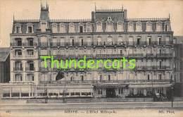 CPA 76 DIEPPE L'HOTEL METROPOLE - Dieppe