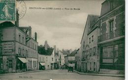 CHÂTILLON Sur LOIRE Place Du Marché-1920 - Bon état - Chatillon Sur Loire