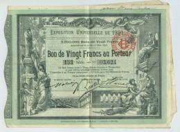 Exposition Universelle De 1900. Bon De 20 F Au Porteur + Tickets D'entrée. - Shareholdings