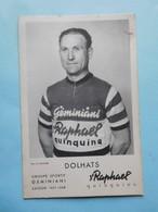 Equipe Geminiani 1957-1958 Dolhats  St Raphael Quinquina - Cyclisme