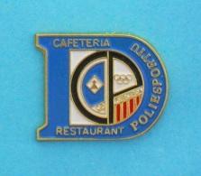 1 PIN'S //   ** POLIESPORTIU ** CAFÉTÉRIA RESTAURANT ** CP ** PUIGCERDA ** ESPAGNE ** - Food