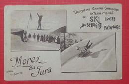 39 Morez - Concours De Ski, Luges, Bobsleighs Et Patinage - Morez