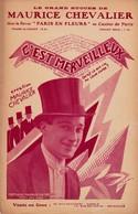 C'est Merveilleux    Chevalier Maurice 1888 1972  Partition  Musicale Ancienne - Spartiti