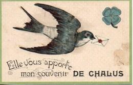87 Elle Vous Apporte Mon Souvenir De CHALUS - Chalus